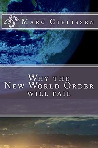 Why the New World Order will fail