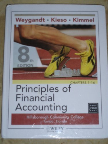 Principles of Financial Accounting, 8th Edition, Custom Edition for Hillsborough Community College, by Weygandt (2008-05
