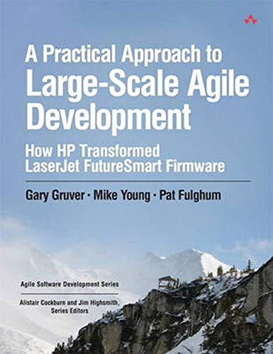 Practical Approach to Large-Scale Agile Development, A