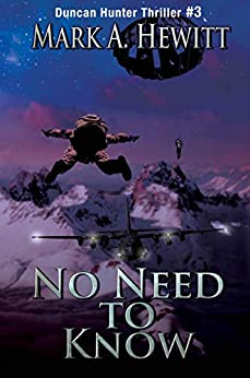 No Need to Know (Duncan Hunter Thriller Book 3) by [Mark A. Hewitt]