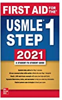 First Aid for the USMLE Step 1 2021: A Student-To-Student Guide