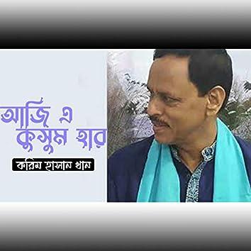 Aaji E Kusum Har