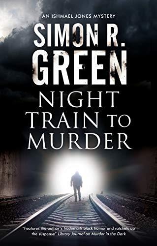 Night Train to Murder (An Ishmael Jones Mystery Book 8)