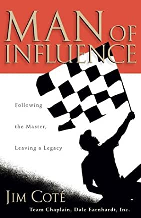 Man of Influence: Following the Master, Leaving a Legacy