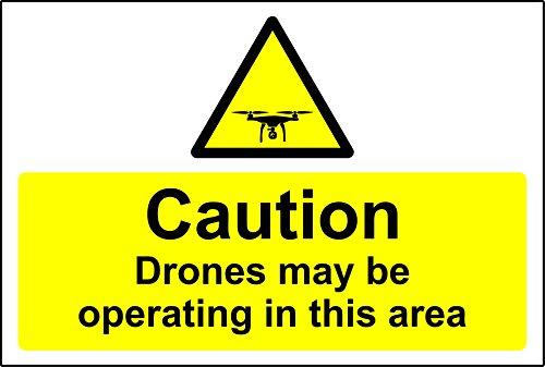 Voorzichtigheid Drones kunnen werken in dit gebied Veiligheidsbord - 1.2mm Rigid plastic 300mm x 200mm