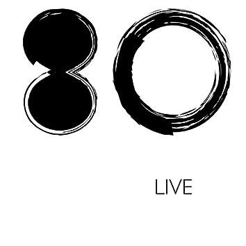 80 (Live)