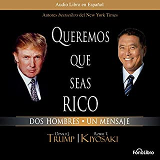Queremos que seas rico [Why We Want You to Be Rich] audiobook cover art