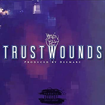 Trust Wounds