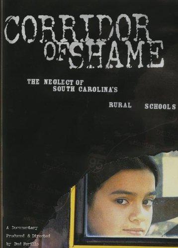 Corridor of Shame: The Neglect of South Carolina S Rural Schools