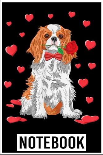 Notebook: Cavalier King Charles Spaniel Valentines Day Gift Dog Lover notebook 6x9 inch by Noma Bicla