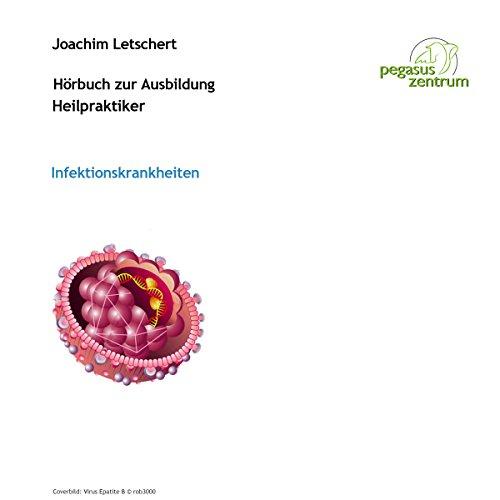 Hörbuch zur Ausbildung für Heilpraktiker: Infektionskrankheiten und Gesetzeskunde Titelbild