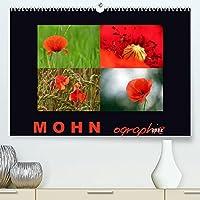 MOHNographie (Premium, hochwertiger DIN A2 Wandkalender 2022, Kunstdruck in Hochglanz): Mit bezaubernden Mohnblueten durchs Jahr (Monatskalender, 14 Seiten )
