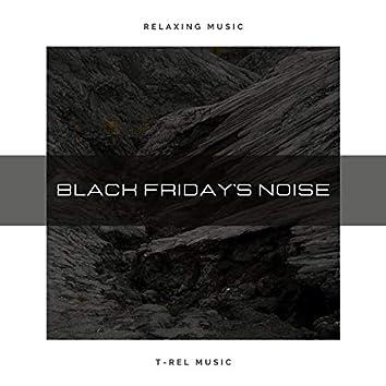 Black Friday's Noise