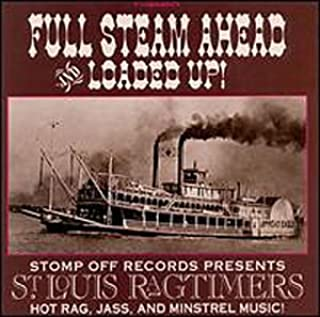 Full Steam Ahead & Loaded Up