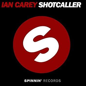 Shot Caller (Remixes)