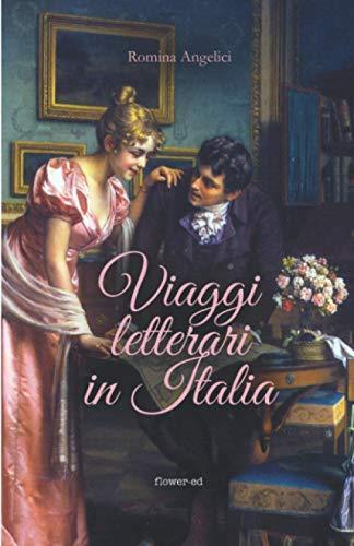 Viaggi letterari in Italia