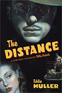 The Distance: A Crime Novel Introducing Billy Nichols