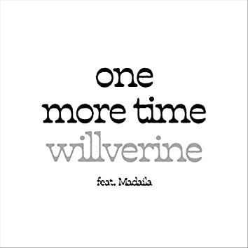 One More Time (feat. Madaila)