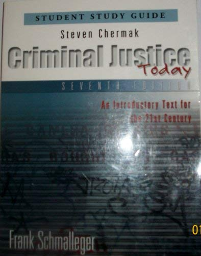Criminal Justice Today: Student Study Guide