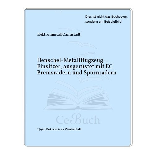 Henschel-Metallflugzeug Einsitzer, ausgerüstet mit EC Bremsrädern und Spornrädern