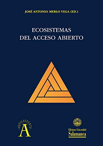 Ecosistemas del Acceso Abierto (Aquilafuente nº 228)