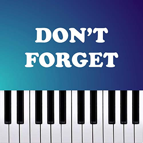 Don't Forget - Minecraft FNAF - Piano Rendition