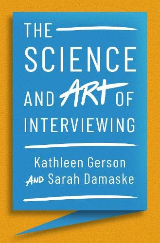 The Science and Art of Interviewing