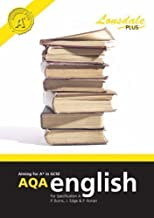 Achieving A* in GCSE AQA English (Specification A): GCSE AQA English Excellence Guide by Burns, Paul C., Ronan, Philippa, Edge, Jan published by Lonsdale Revision Guides (2006)