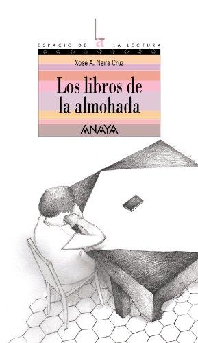 Los libros de la almohada (Literatura Juvenil (A Partir De 12 Años) - Espacio De La Lectura)