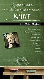 Apprendre à Philosopher avec Kant de Jean-Michel Muglioni