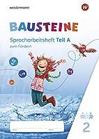 BAUSTEINE Spracharbeitsheft zum Foerdern 2: Spracharbeitshefte - Ausgabe 2021