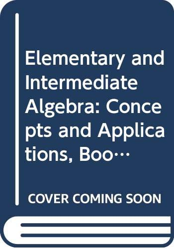 Elementary and Intermediate Algebra: Concepts and Applications, Books a la Carte Edition (4th Edition)