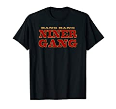 Bang Bang Niner Gang Football Cloths Lightweight, Classic fit, Double-needle sleeve and bottom hem