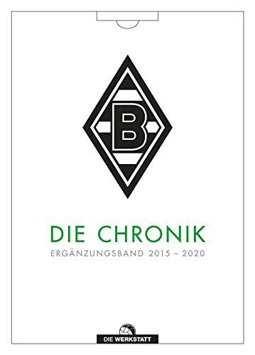 Borussia Mönchengladbach. Die Chronik: Die Jahre 2015 bis 2020