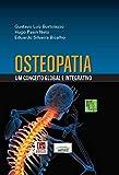 Osteopatia: Um conceito global e integrativo