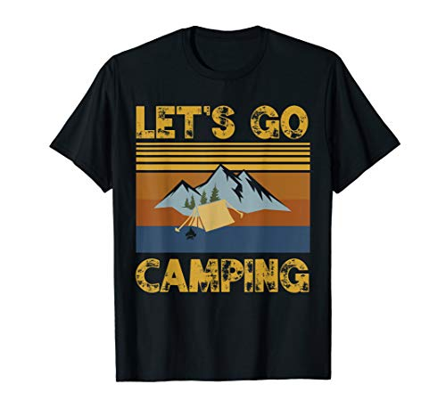 Funny Let's go camping Family Hiking Camping Gift T-Shirt