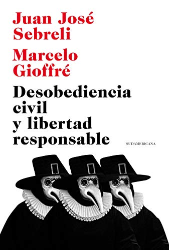 Desobediencia civil y libertad responsable (Spanish Edition)