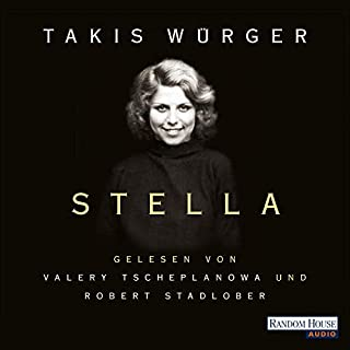 Stella                   By:                                                                                                                                 Takis Würger                               Narrated by:                                                                                                                                 Robert Stadlober,                                                                                        Valery Tscheplanowa                      Length: 5 hrs and 2 mins     1 rating     Overall 5.0