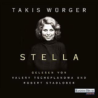 Stella                   Autor:                                                                                                                                 Takis Würger                               Sprecher:                                                                                                                                 Robert Stadlober,                                                                                        Valery Tscheplanowa                      Spieldauer: 5 Std. und 2 Min.     124 Bewertungen     Gesamt 4,3