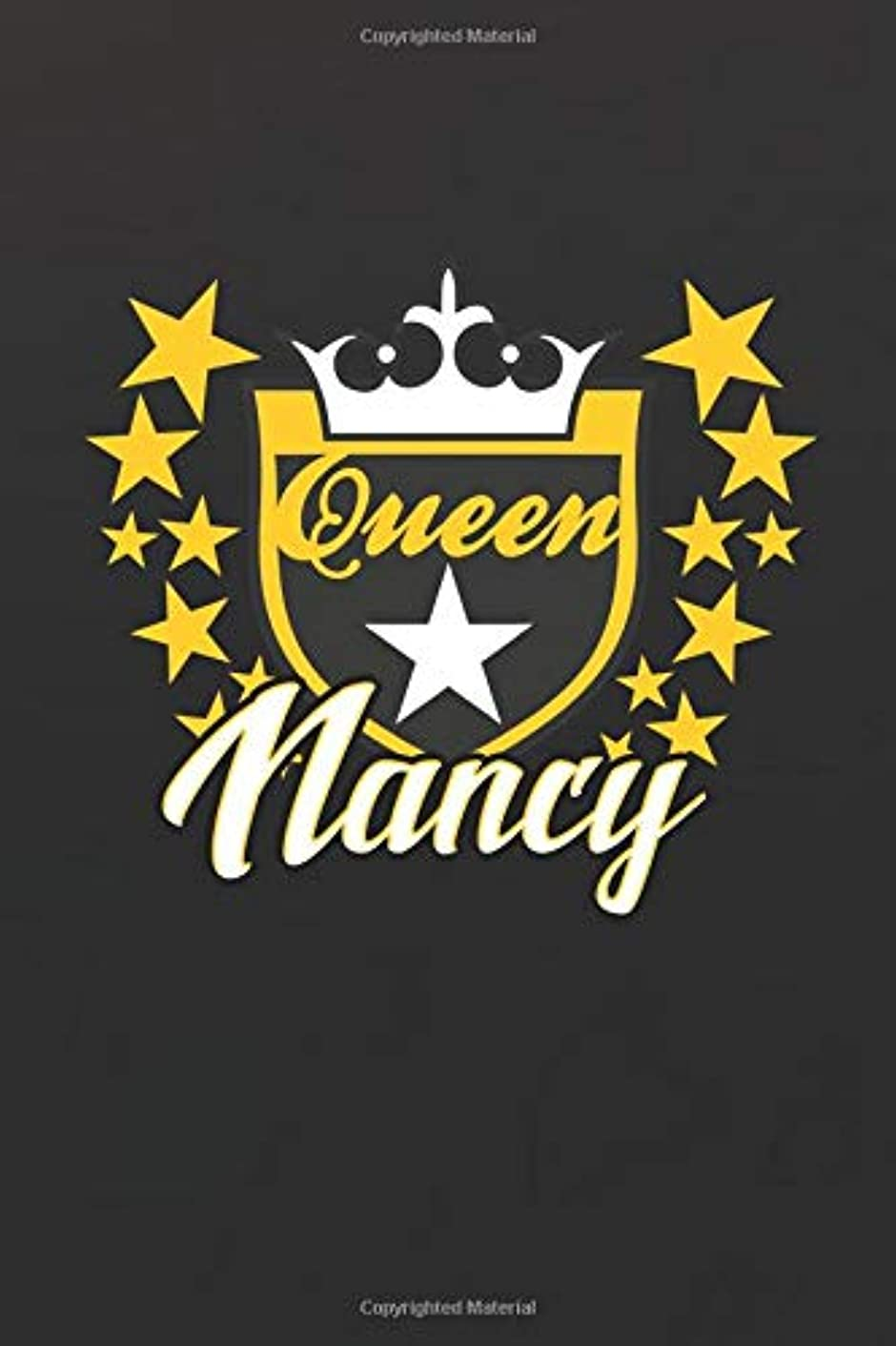 Queen Nancy: First Name Funny Sayings Personalized Customized Names Women Girl Mother's day Gift Notebook Journal