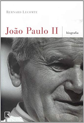 JOÃO PAULO II: BIOGRAFIA