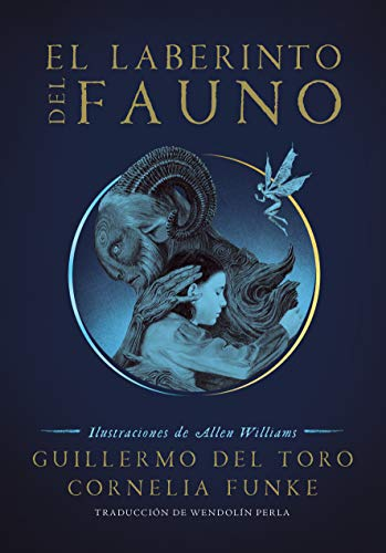 El laberinto del fauno / Pan's Labyrinth: The Labyrinth of the Faun