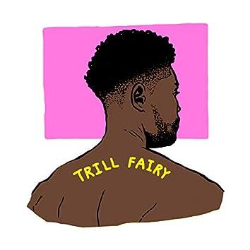 Trill Fairy