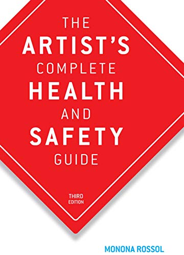 Compare Textbook Prices for The Artist's Complete Health and Safety Guide 3rd Edition ISBN 9781581152043 by Rossol, Monona