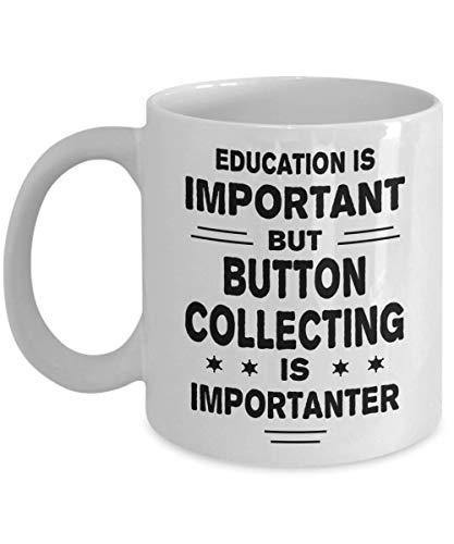 chipo Coffee Mug Knopf Sammeln Bildung Ist Wichtig, Aber Ist Wichtiger Lustige Geschenke Keramikbecher Kaffee Tee Neuheit Frauen Cool 330Ml Männer Geschenk Porzellantasse Mitarbeiter Dau