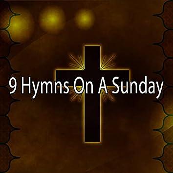 9 Hymns on a Sunday