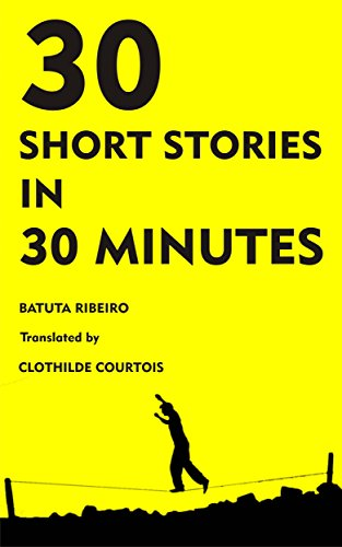 30 Stories in 30 Minutes (English Edition)