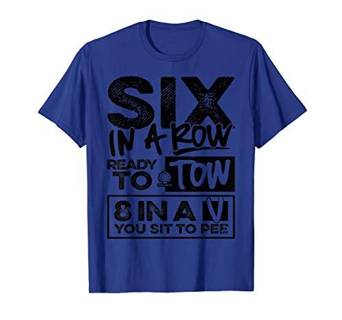 Six in a Row T-Shirt - Diesel Truck Fan Shirt