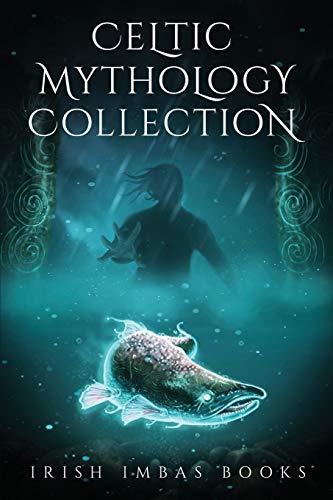 Irish Imbas: Celtic Mythology Collection 2017 (Celtic Mythology Collection Series)