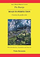 Road to Perfection/Camino de Perfeccion (Aris & Phillips Hispanic Classics)
